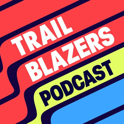 Trailblazers Podcast #052
