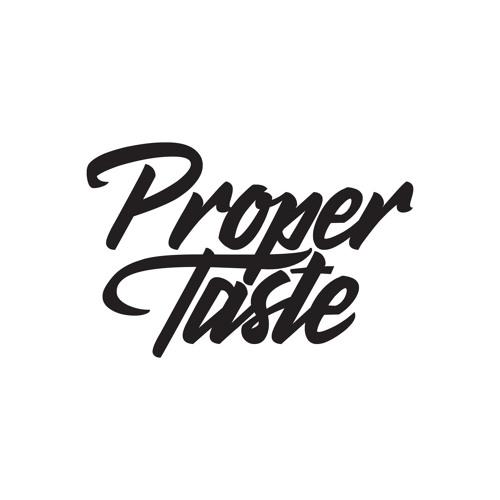 Proper Taste's avatar