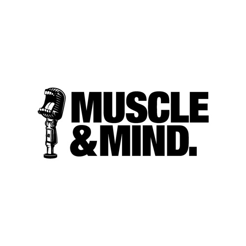 Muscle & Mind Podcast's avatar