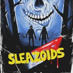 SLEAZOIDS