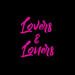 Lovers & Loners
