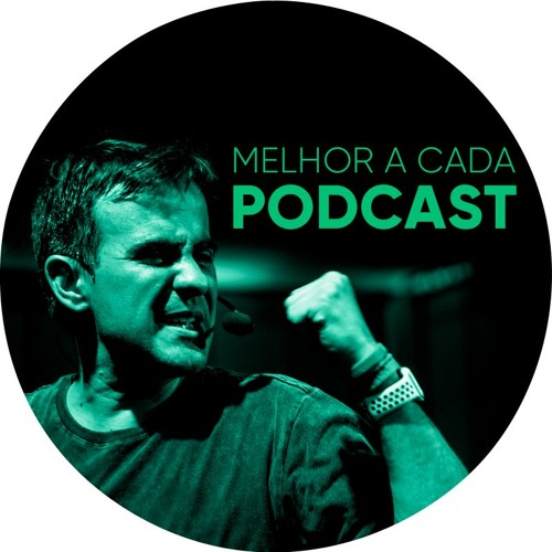 Melhor A Cada Podcast com Geronimo Theml's avatar