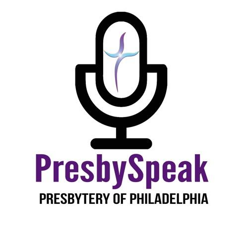 PresbySpeak: Presbytery of Philadelphia Podcast's avatar