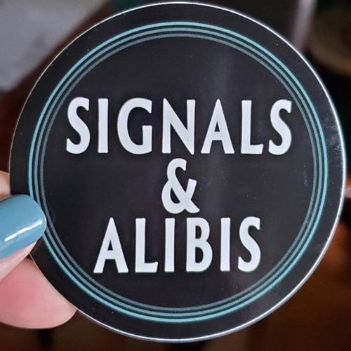 Signals and Alibis's avatar