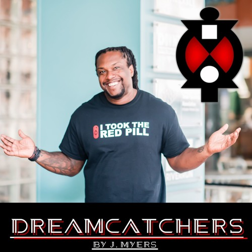 Dreamcatchers Podcast hosted by Jerome Myers's avatar
