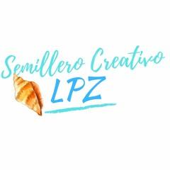 Semillero Creativo LPZ