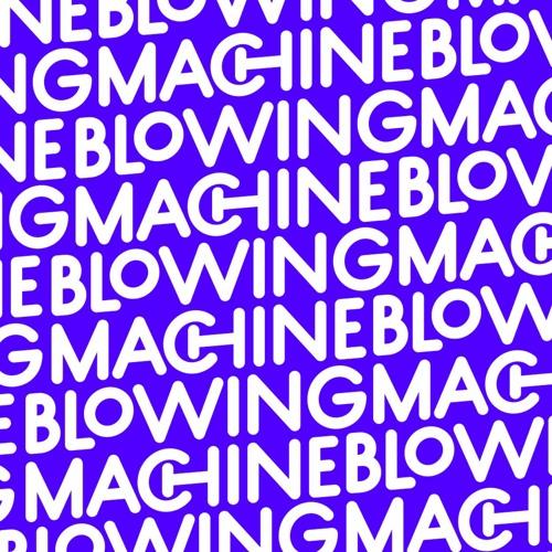 Blowing Machine's avatar