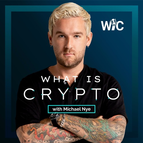 What is Crypto: w/ Michael Nye's avatar