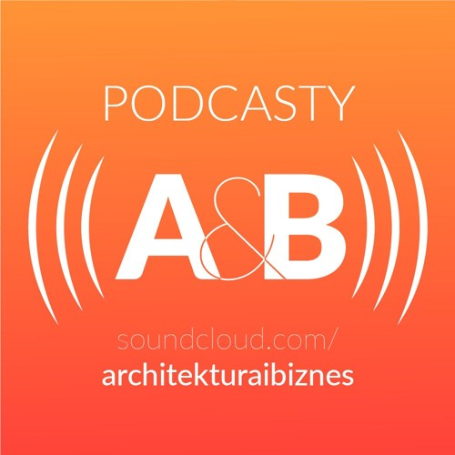 Architektura&Biznes — podcasty's avatar