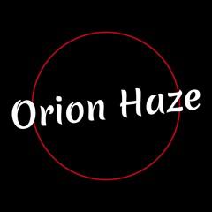 Orion Haze
