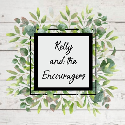 Kelly and the Encouragers's avatar
