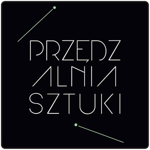 Przędzalnia Sztuki's avatar