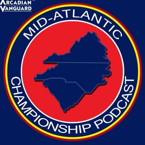 The Mid-Atlantic Championship Podcast
