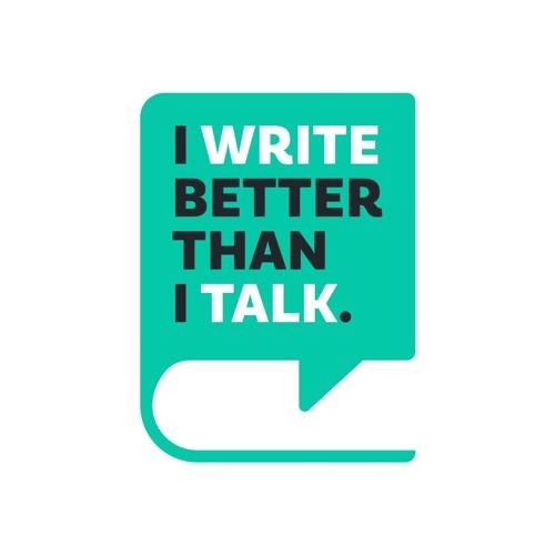 I Write Better Than I Talk's avatar