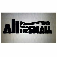 All In The Small