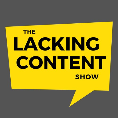 The Lacking Content Show's avatar