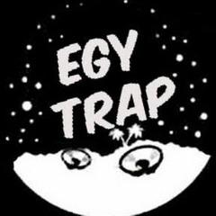 Trap Egy ✪ ♫
