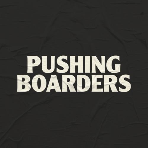 Pushing Boarders's avatar
