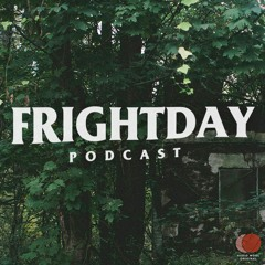 Frightday: Horror, Paranormal, & True Crime