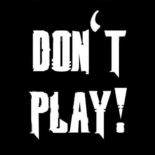 Don´t Play's avatar