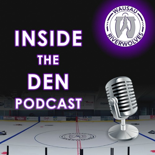 Inside The Den with Wausau RiverWolves Hockey's avatar