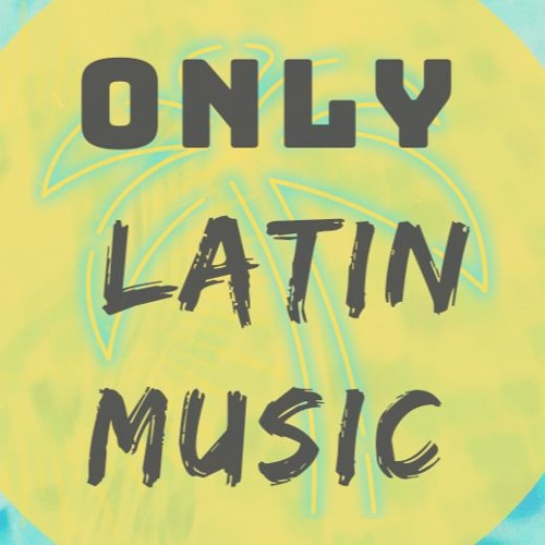 ONLY LATIN MUSIC [Reposts & Tools For DJs & Prods]'s avatar