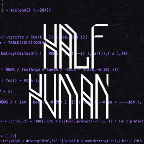 Half Human's avatar