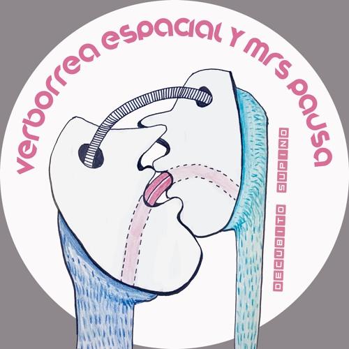 Verborrea Espacial & Mrs. Pausa's avatar