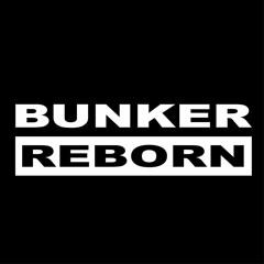 BUNKER.REBORN
