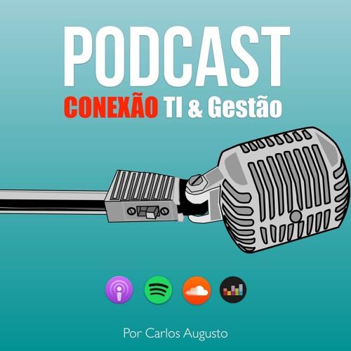 Podcast Conexão TI e Gestão's avatar
