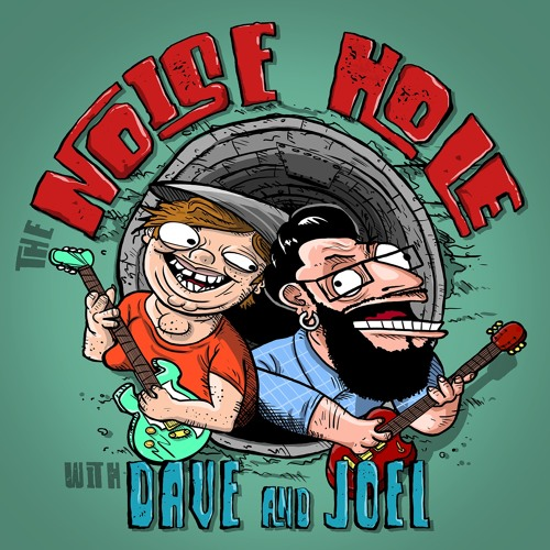 The Noise Hole with Dave and Joel's avatar