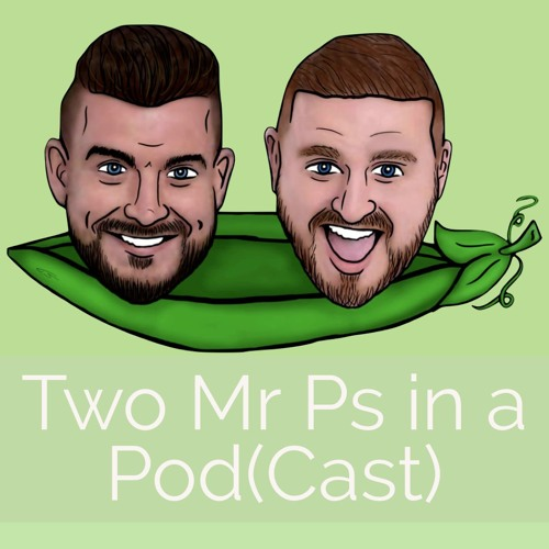 Two Mr Ps in a Pod(Cast)'s avatar