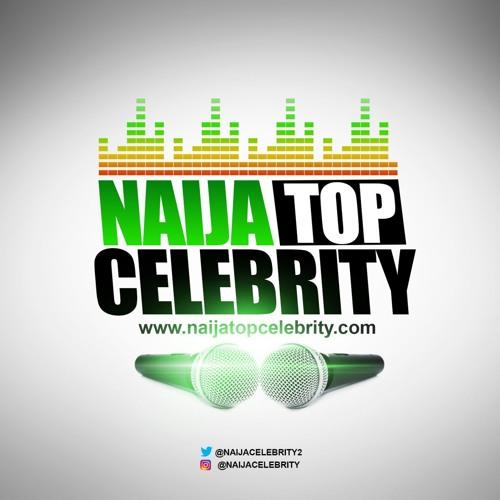 Naija Top Celebrity's avatar