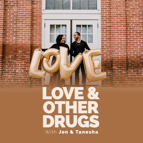 Love & Other Drugs with Jon & Tanesha's avatar