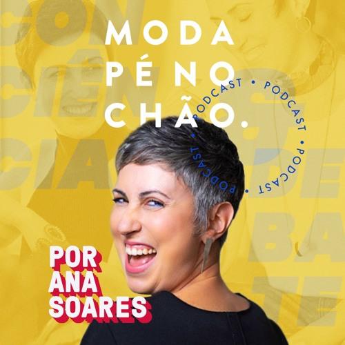 Moda Pé no Chão - Ana Soares's avatar