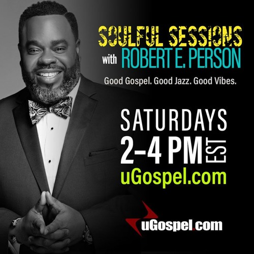 Soulful Sessions with Robert E. Person's avatar