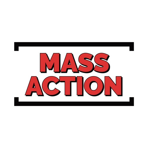 MASS ACTION Podcast's avatar