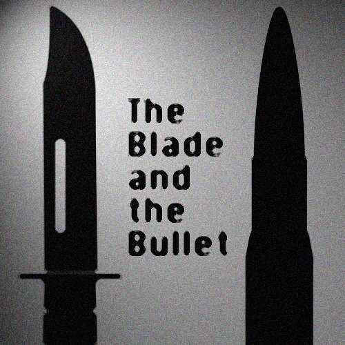 The Blade And The Bullet's avatar