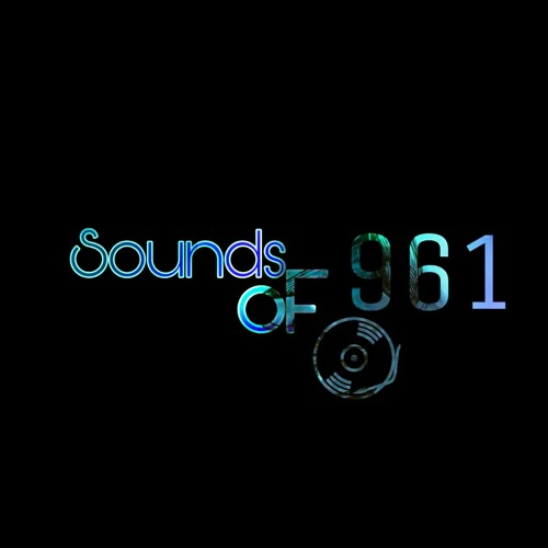 Sounds of 961