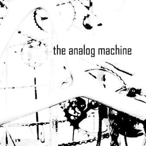 the analog machine's avatar