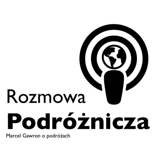 Rozmowa Podróżnicza - Marcel Gawron o podróżach's avatar