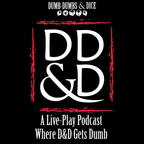 Dumb-Dumbs & Dragons: A Dungeons & Dragons Podcast's avatar