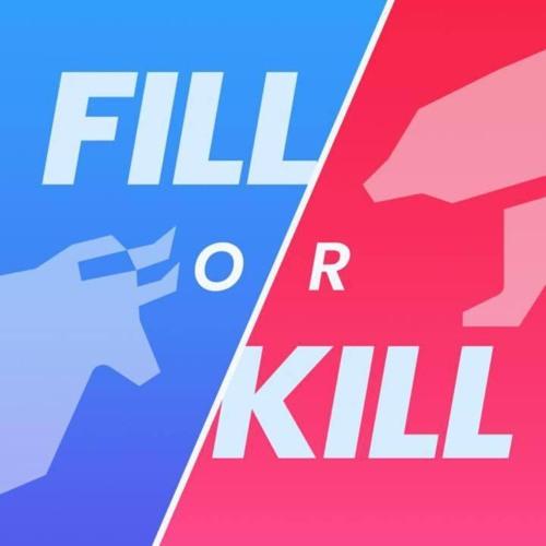 Fill or Kill's avatar