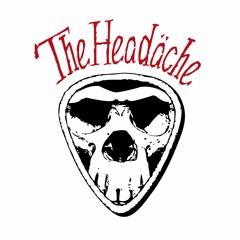 The Headäche
