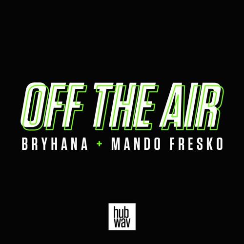 Off the Air with Bryhana + Mando Fresko's avatar
