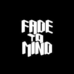 FadetoMind