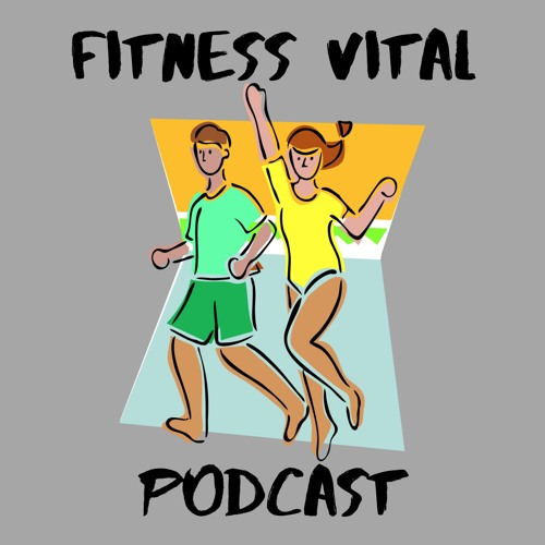 Fitness Vital Podcast's avatar