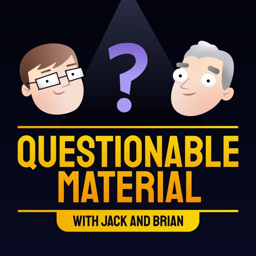 Questionable Material with Jack & Brian's avatar