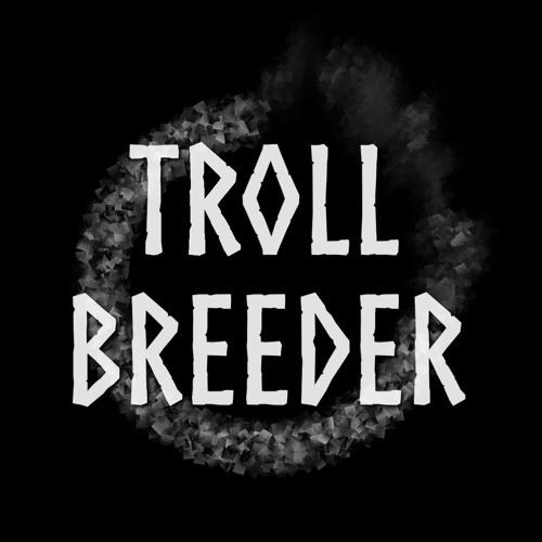 Troll Breeder's avatar