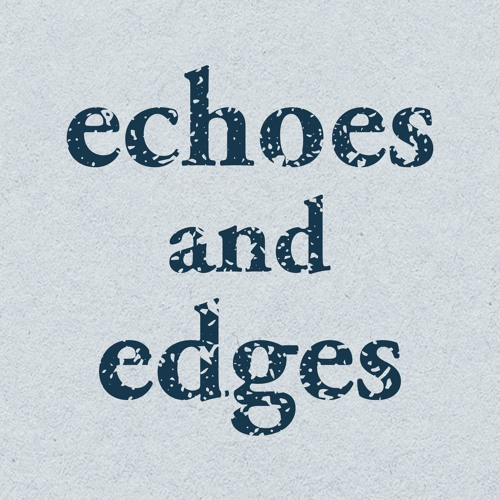 Echoes and Edges's avatar